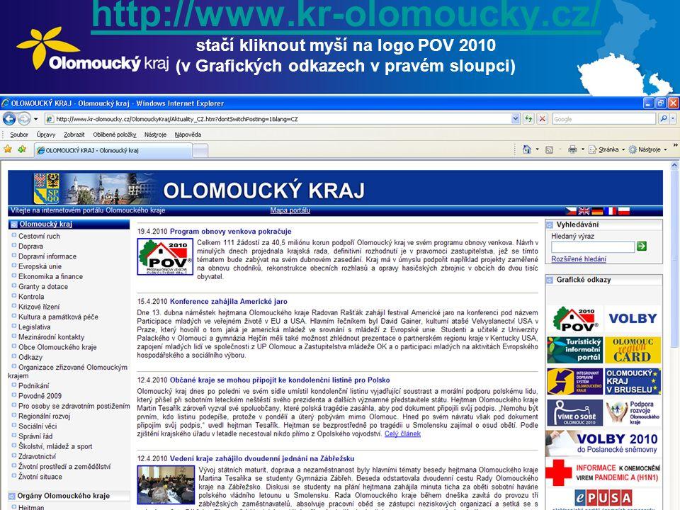 http://www.kr-olomoucky.cz/ http://www.kr-olomoucky.cz/ stačí kliknout myší na logo POV 2010 (v Grafických odkazech v pravém sloupci)