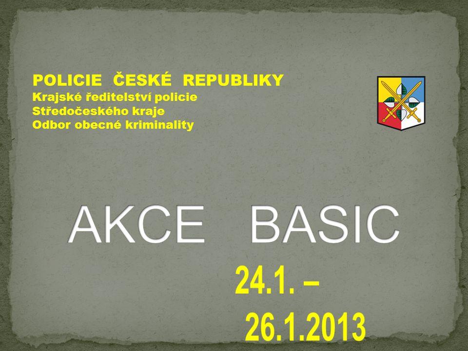 POLICIE ČESKÉ REPUBLIKY Krajské ředitelství policie Středočeského kraje Odbor obecné kriminality