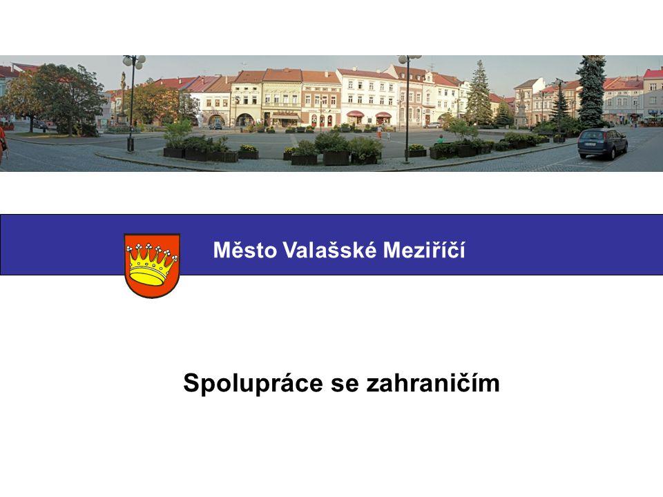 Město Valašské Meziříčí Spolupráce se zahraničím