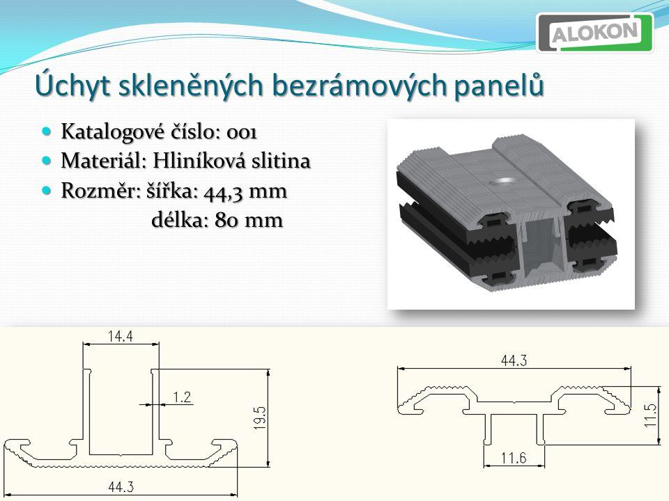 Úchyt skleněných bezrámových panelů Katalogové číslo: 001 Katalogové číslo: 001 Materiál: Hliníková slitina Materiál: Hliníková slitina Rozměr: šířka: 44,3 mm Rozměr: šířka: 44,3 mm délka: 80 mm délka: 80 mm