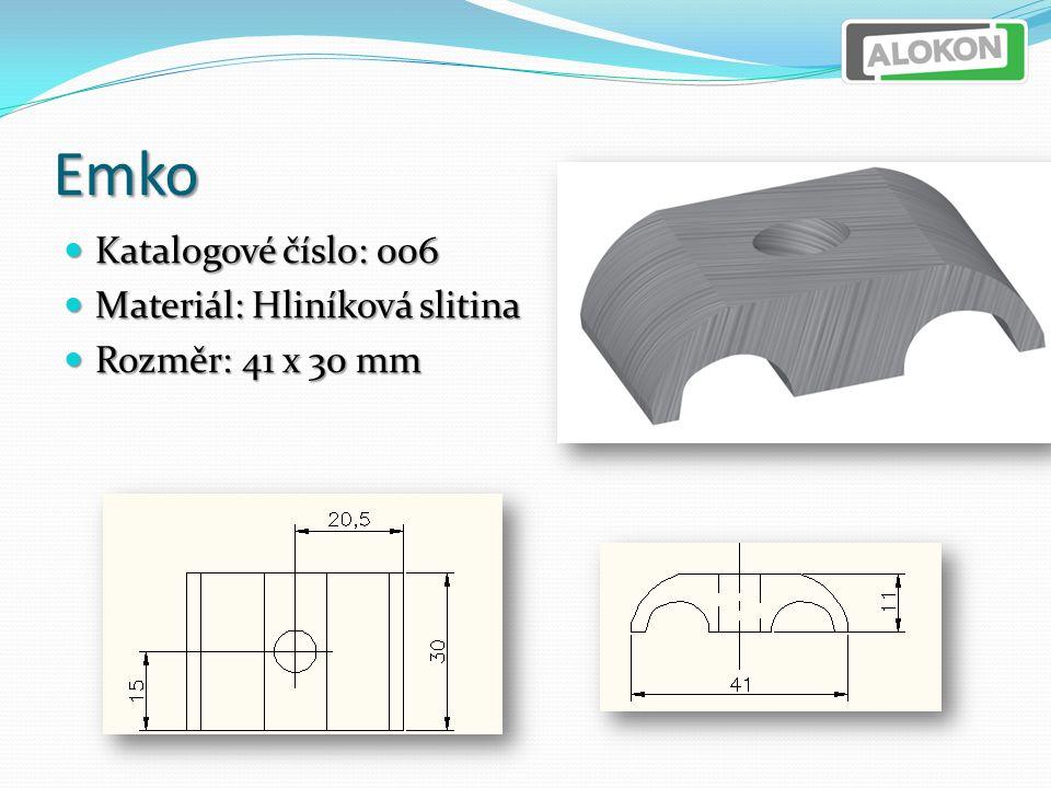 Emko Katalogové číslo: 006 Katalogové číslo: 006 Materiál: Hliníková slitina Materiál: Hliníková slitina Rozměr: 41 x 30 mm Rozměr: 41 x 30 mm