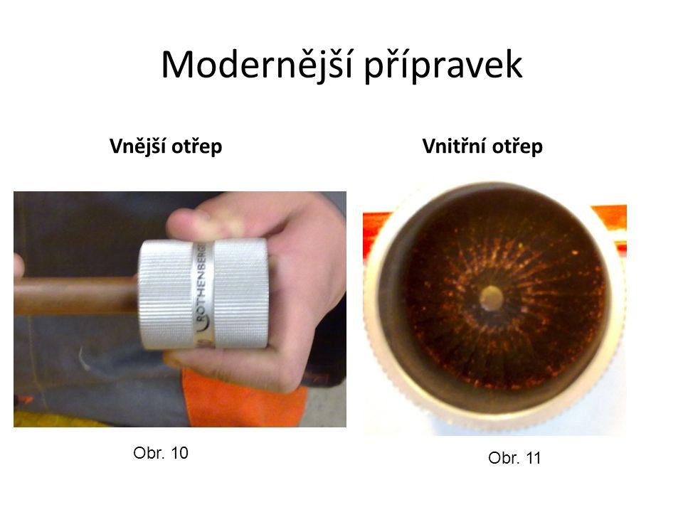 Modernější přípravek Vnější otřepVnitřní otřep Obr. 10 Obr. 11