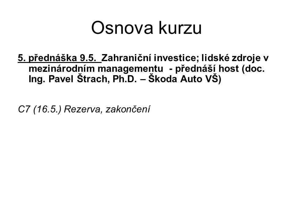 Osnova kurzu 5. přednáška 9.5.