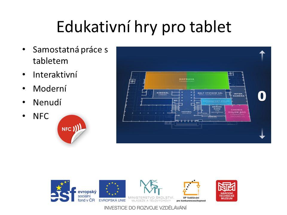 Edukativní hry pro tablet Samostatná práce s tabletem Interaktivní Moderní Nenudí NFC