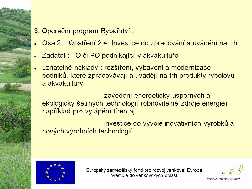 3. Operační program Rybářství : Osa 2., Opatření 2.4.