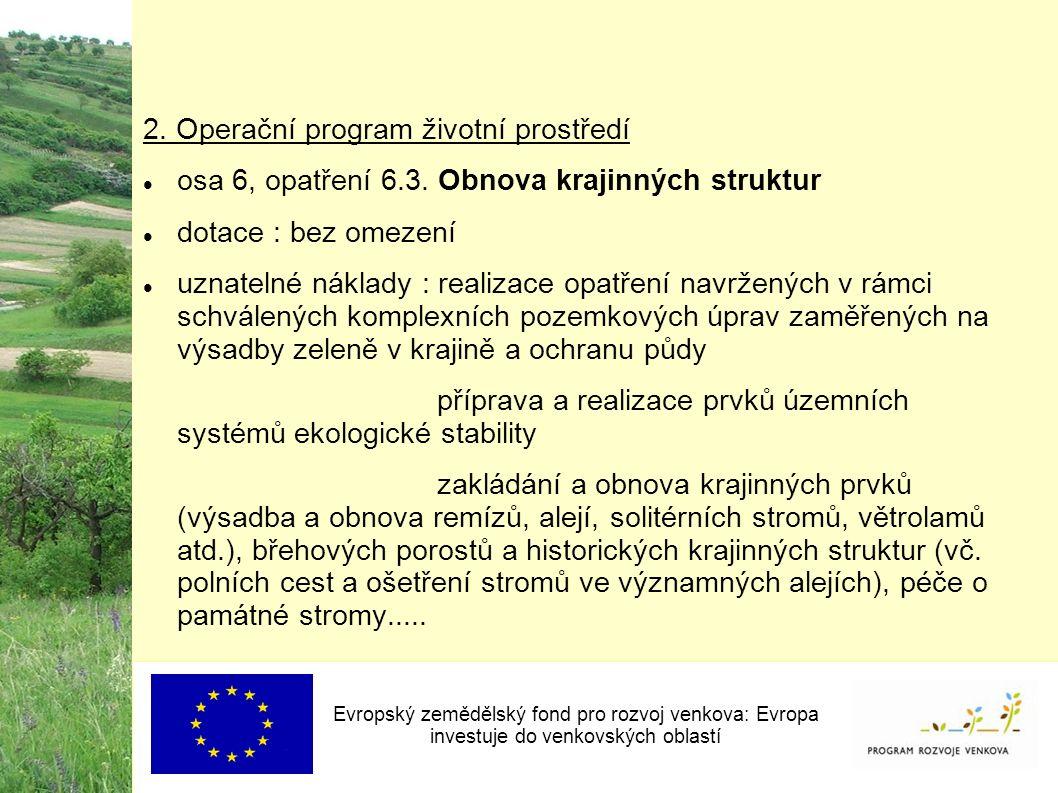 2. Operační program životní prostředí osa 6, opatření 6.3.