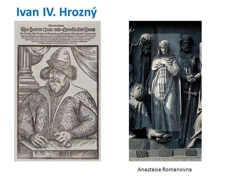 Ivan IV. Hrozný Anastasie Romanovna