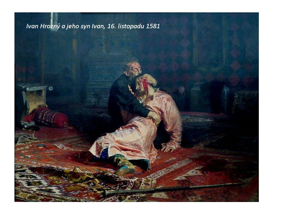 Ivan Hrozný a jeho syn Ivan, 16. listopadu 1581