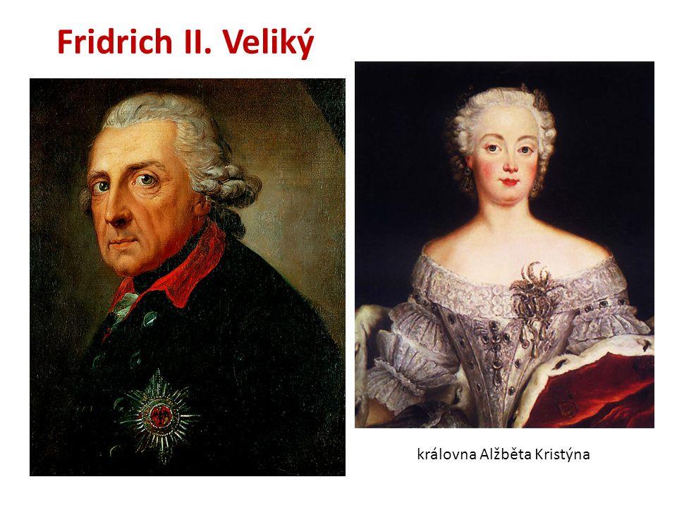 Fridrich II. Veliký královna Alžběta Kristýna