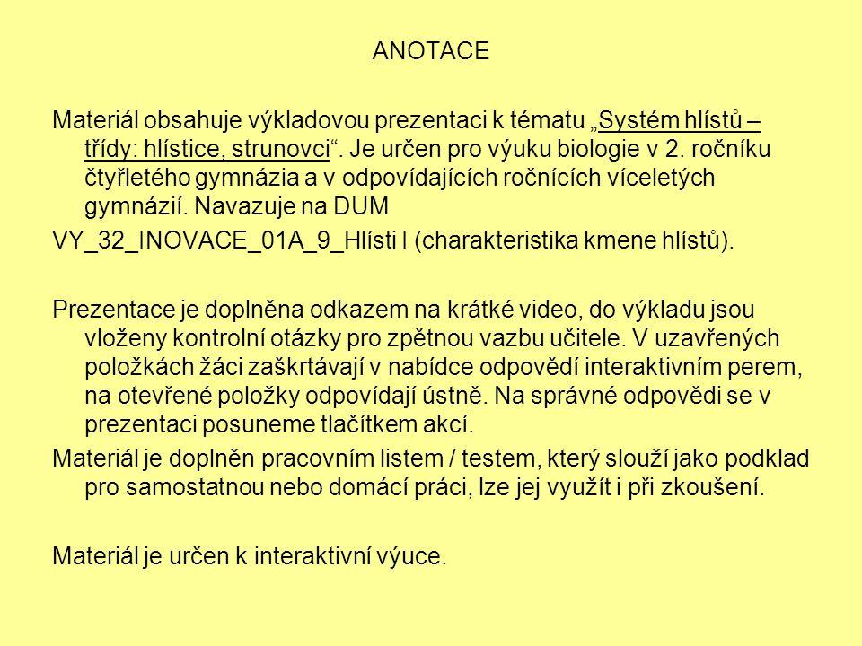 """ANOTACE Materiál obsahuje výkladovou prezentaci k tématu """"Systém hlístů – třídy: hlístice, strunovci ."""