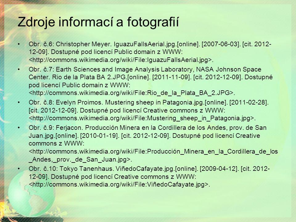 Zdroje informací a fotografií Obr. č.6: Christopher Meyer.