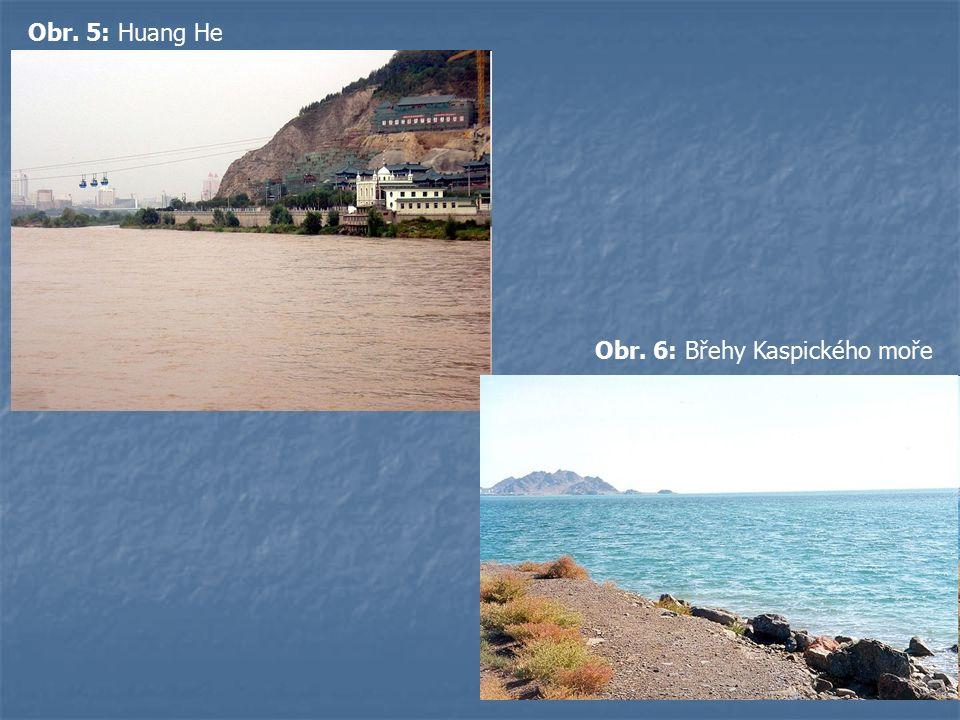 Obr. 5: Huang He Obr. 6: Břehy Kaspického moře