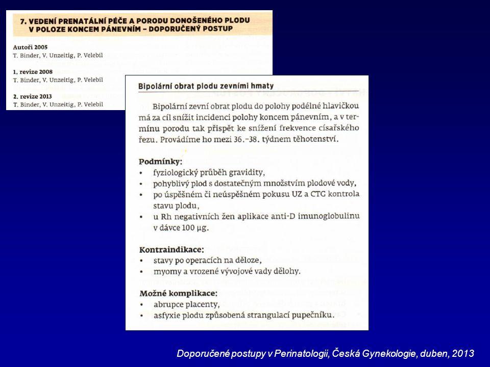 Doporučené postupy v Perinatologii, Česká Gynekologie, duben, 2013