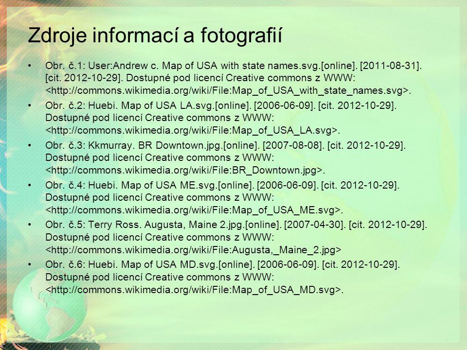 Zdroje informací a fotografií Obr. č.1: User:Andrew c.