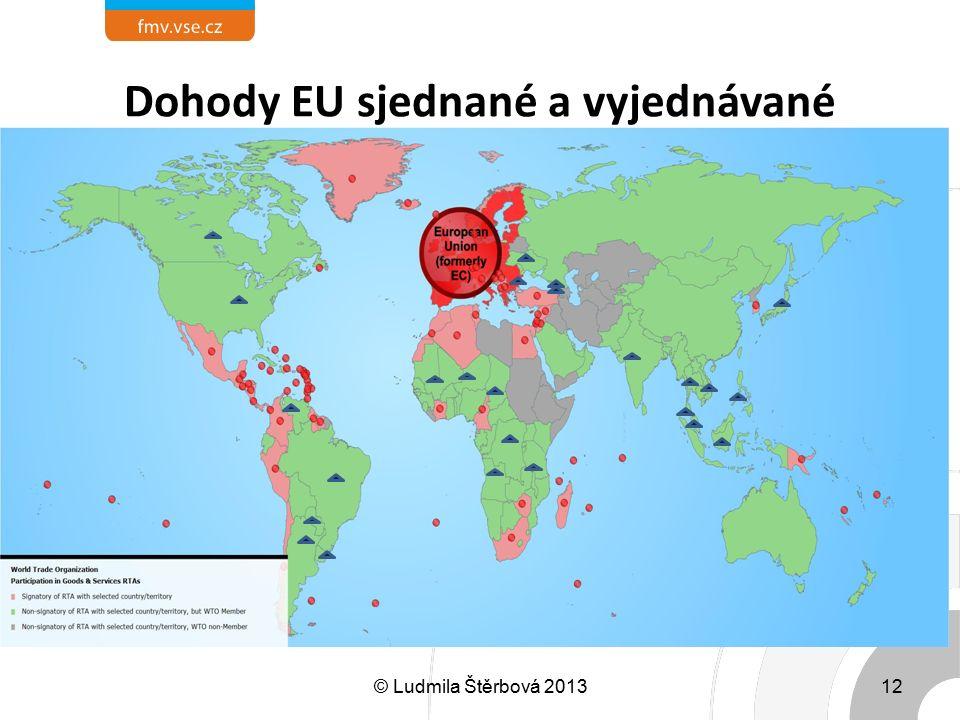 Dohody EU sjednané a vyjednávané © Ludmila Štěrbová 201312