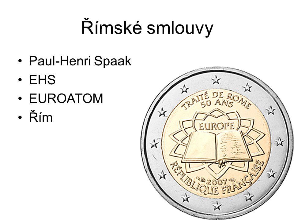 Římské smlouvy Paul-Henri Spaak EHS EUROATOM Řím