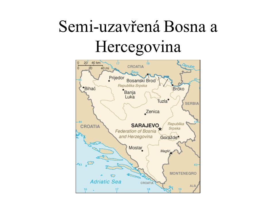 Semi-uzavřená Bosna a Hercegovina
