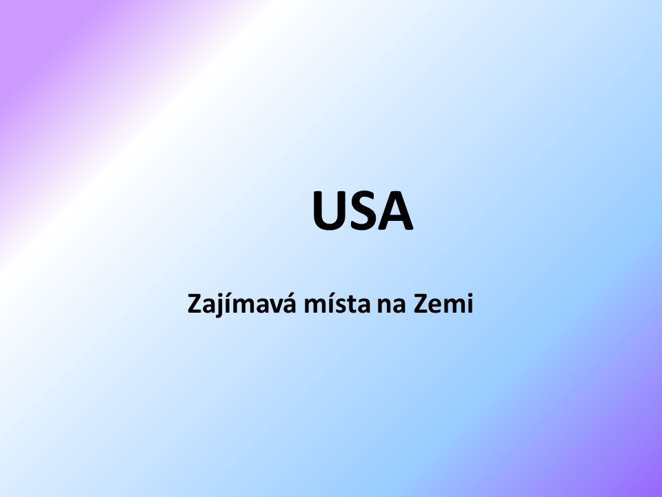 USA Zajímavá místa na Zemi