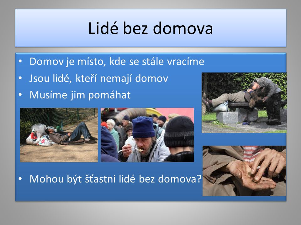 Zdroje http://www.jart.cz/data/projekty/hlavni-fotky/v_rodinny-dum-v-toveri.jpg http://www.haas-fertigbau.cz/typo3temp/pics/fe09e5d1e4.jpg http://www.1-2-3-ubytovanie.sk/images/photo/chata-jurko/1307-chata-jurko-stara- lesna-ufo.jpg http://www.1-2-3-ubytovanie.sk/images/photo/chata-jurko/1307-chata-jurko-stara- lesna-ufo.jpg http://www.vipzamek.cz/wp-content/gallery/divo_bohemiae/divo_hluboka.jpg http://nd02.jxs.cz/655/975/902b95ebef_54417977_o2.jpg http://www.nabytek-jicin.cz/katalog/img_produkty/kuchyne-masiv-smrk.jpg http://www.svet- bydleni.cz/Files/FckGallery/n%C3%A1bytek%20ob%C3%BDvac%C3%AD%20pokoj%20(4 ).jpg http://www.svet- bydleni.cz/Files/FckGallery/n%C3%A1bytek%20ob%C3%BDvac%C3%AD%20pokoj%20(4 ).jpg http://www.homemag.cz/assets/clanky/2009-07/clanek00114/upload/photo/modern- leather-bedroom-2009.jpg http://www.homemag.cz/assets/clanky/2009-07/clanek00114/upload/photo/modern- leather-bedroom-2009.jpg http://www.nabytek-aldo.cz/Foto/Gallery/combo%20junior.jpg http://rax-lj.sgw.cz/pracovna.jpg http://www.pension-elisabeth.cz/data/98/6-11175343898.jpg http://www.jart.cz/data/projekty/hlavni-fotky/v_rodinny-dum-v-toveri.jpg http://www.haas-fertigbau.cz/typo3temp/pics/fe09e5d1e4.jpg http://www.1-2-3-ubytovanie.sk/images/photo/chata-jurko/1307-chata-jurko-stara- lesna-ufo.jpg http://www.1-2-3-ubytovanie.sk/images/photo/chata-jurko/1307-chata-jurko-stara- lesna-ufo.jpg http://www.vipzamek.cz/wp-content/gallery/divo_bohemiae/divo_hluboka.jpg http://nd02.jxs.cz/655/975/902b95ebef_54417977_o2.jpg http://www.nabytek-jicin.cz/katalog/img_produkty/kuchyne-masiv-smrk.jpg http://www.svet- bydleni.cz/Files/FckGallery/n%C3%A1bytek%20ob%C3%BDvac%C3%AD%20pokoj%20(4 ).jpg http://www.svet- bydleni.cz/Files/FckGallery/n%C3%A1bytek%20ob%C3%BDvac%C3%AD%20pokoj%20(4 ).jpg http://www.homemag.cz/assets/clanky/2009-07/clanek00114/upload/photo/modern- leather-bedroom-2009.jpg http://www.homemag.cz/assets/clanky/2009-07/clanek00114/upload/photo/modern- leather-bedroom-2009.jpg http://w