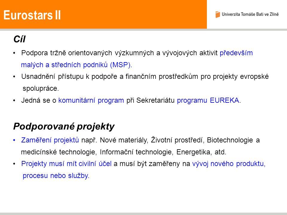 Eurostars II Cíl Podpora tržně orientovaných výzkumných a vývojových aktivit především malých a středních podniků (MSP).