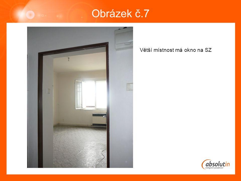 Obrázek č.7 Větší místnost má okno na SZ