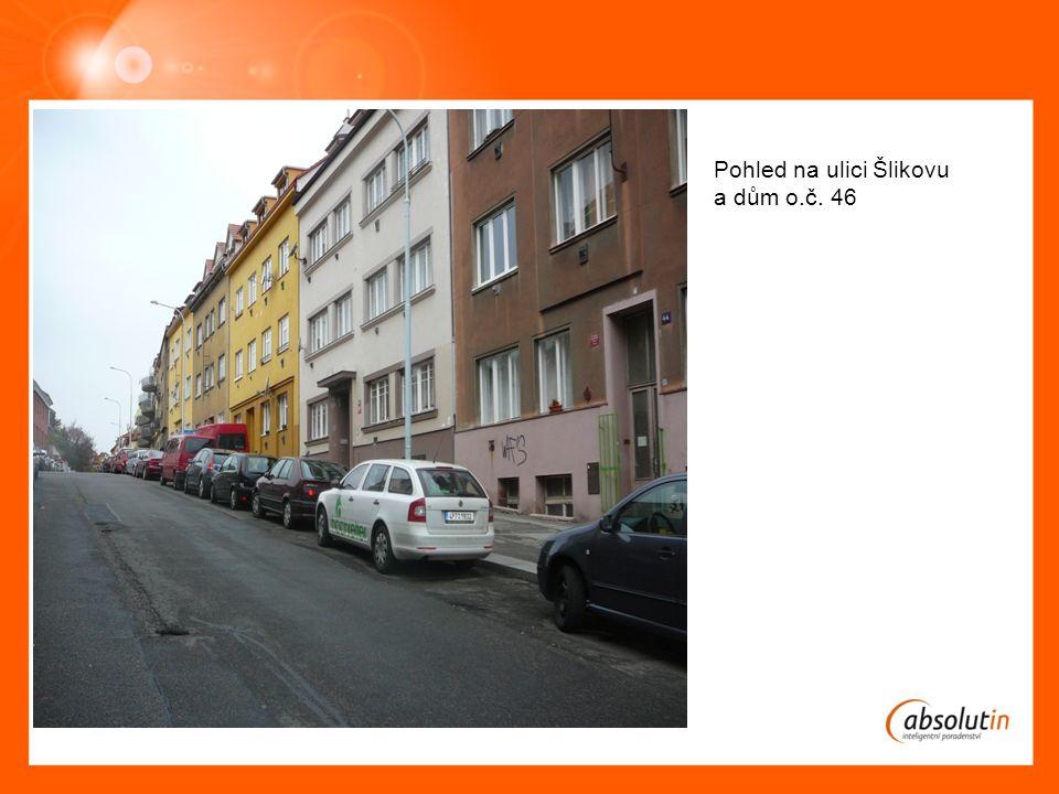 Obrázek č.1 Pohled na ulici Šlikovu a dům o.č. 46