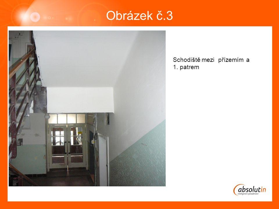Obrázek č.3 Schodiště mezi přízemím a 1. patrem