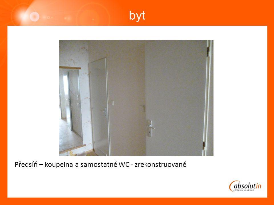 byt Předsíň – koupelna a samostatné WC - zrekonstruované