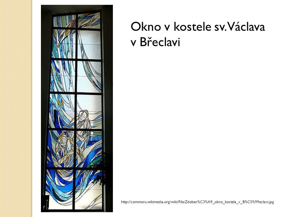 Vitráž v okně Katedrály svatého Víta v Praze http://commons.wikimedia.org/wiki/File:Praha,_Katedr%C3%A1la,_Kaple_sv._Ludm ily_a_Bo%C5%BE%C3%ADho_hrobu.jpg