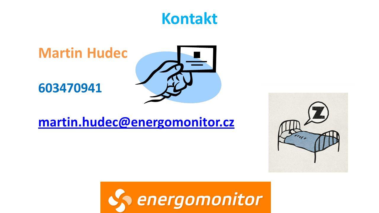 Kontakt Martin Hudec 603470941 martin.hudec@energomonitor.cz