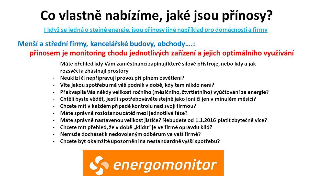 Proč si Energomonitor někdo pořídí.Motivace proč mít Energomonitor!!.