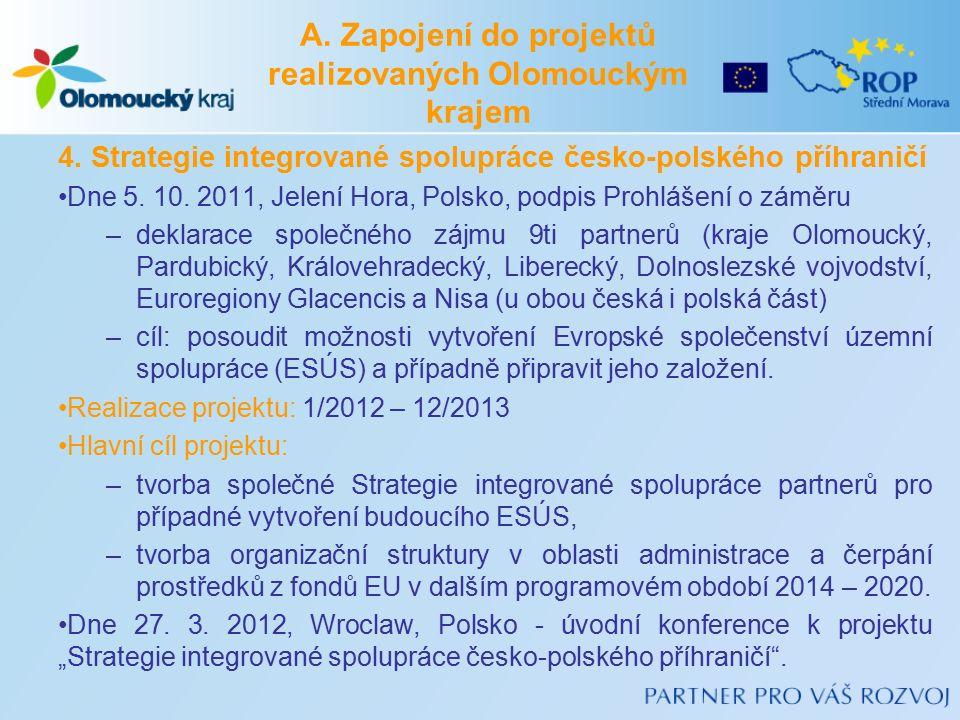 4. Strategie integrované spolupráce česko-polského příhraničí Dne 5.