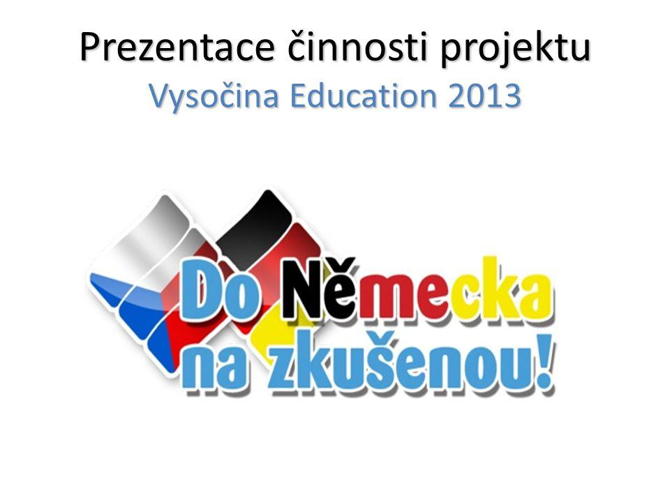 Prezentace činnosti projektu Vysočina Education 2013