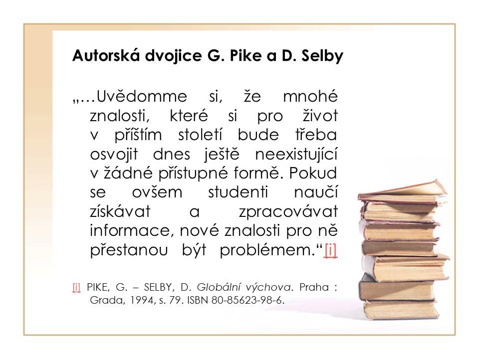 Autorská dvojice G. Pike a D.