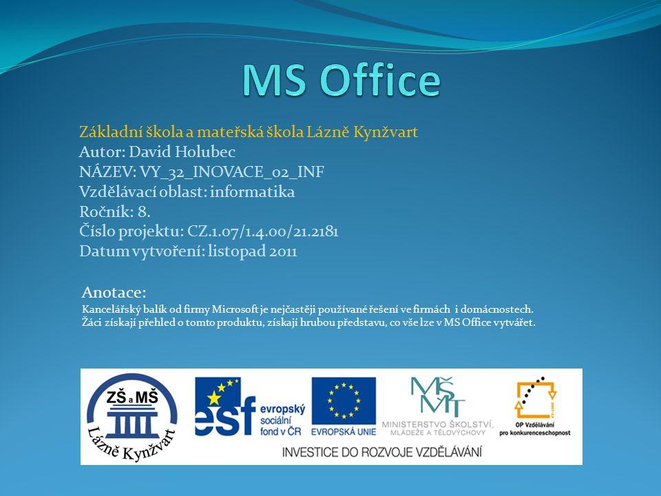 Anotace: Kancelářský balík od firmy Microsoft je nejčastěji používané řešení ve firmách i domácnostech.