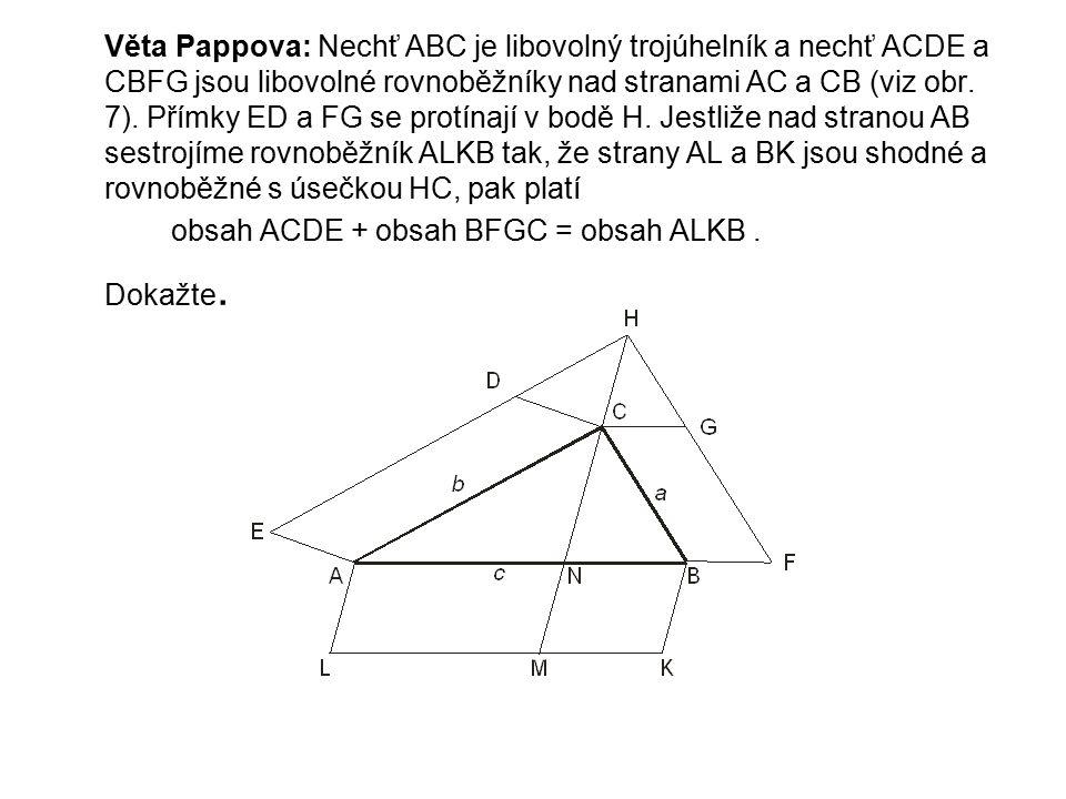 Věta Pappova: Nechť ABC je libovolný trojúhelník a nechť ACDE a CBFG jsou libovolné rovnoběžníky nad stranami AC a CB (viz obr.