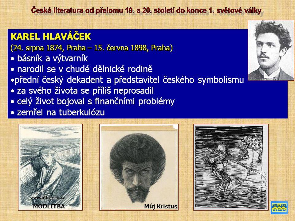 KAREL HLAVÁČEK (24. srpna 1874, Praha – 15. června 1898, Praha (24.
