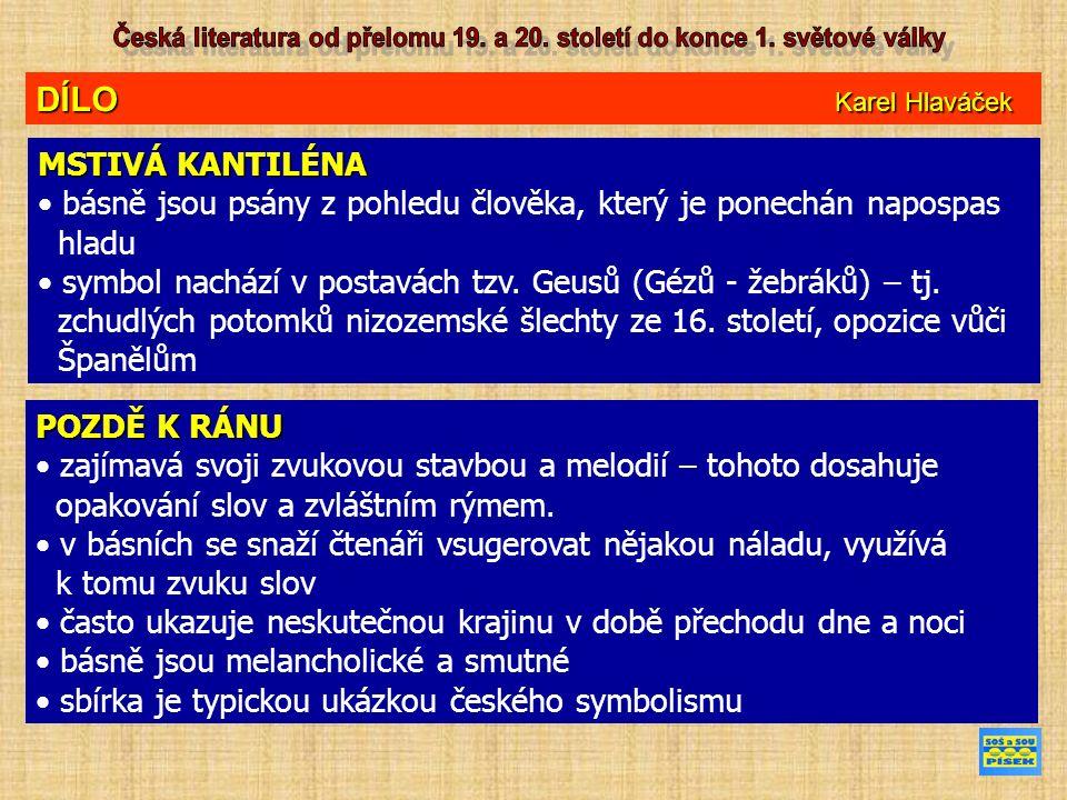 DÍLO Karel Hlaváček MSTIVÁ KANTILÉNA básně jsou psány z pohledu člověka, který je ponechán napospas hladu symbol nachází v postavách tzv.