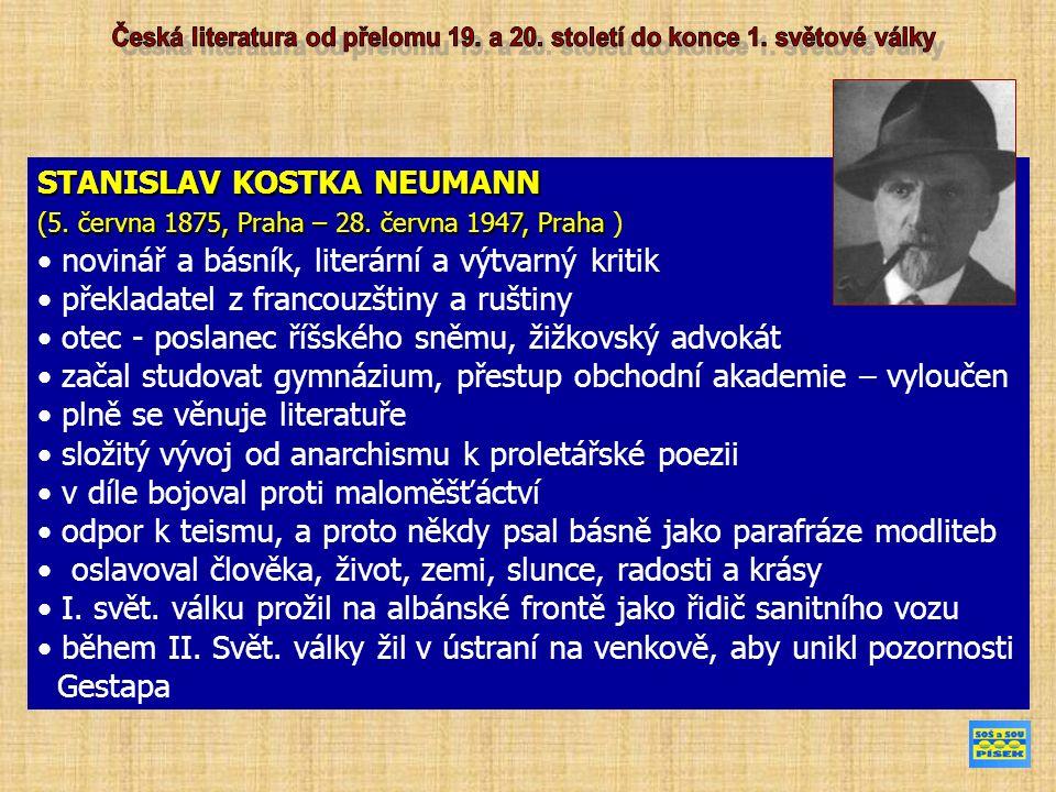 STANISLAV KOSTKA NEUMANN (5. června 1875, Praha – 28.