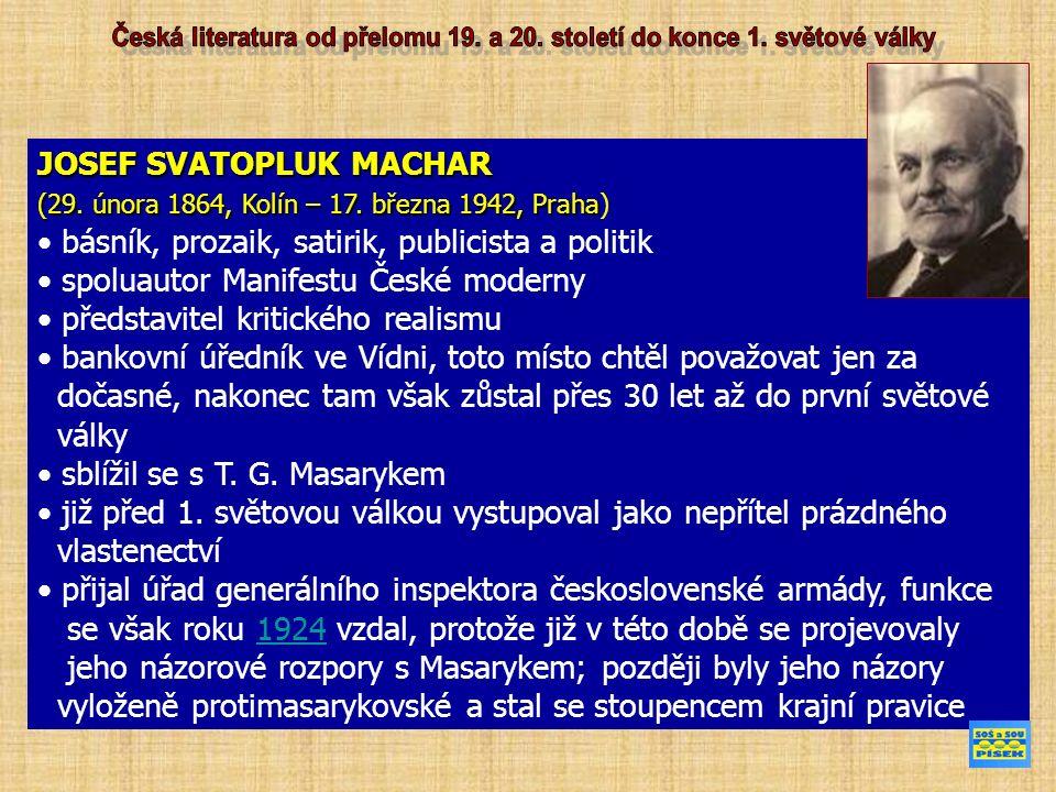 JOSEF SVATOPLUK MACHAR (29. února 1864, Kolín – 17.