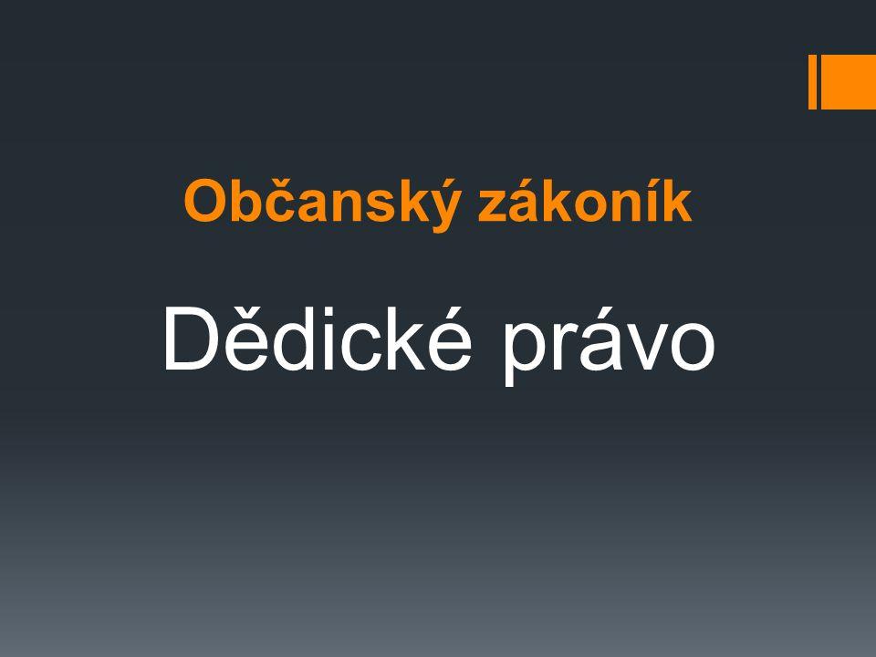 Občanský zákoník Dědické právo