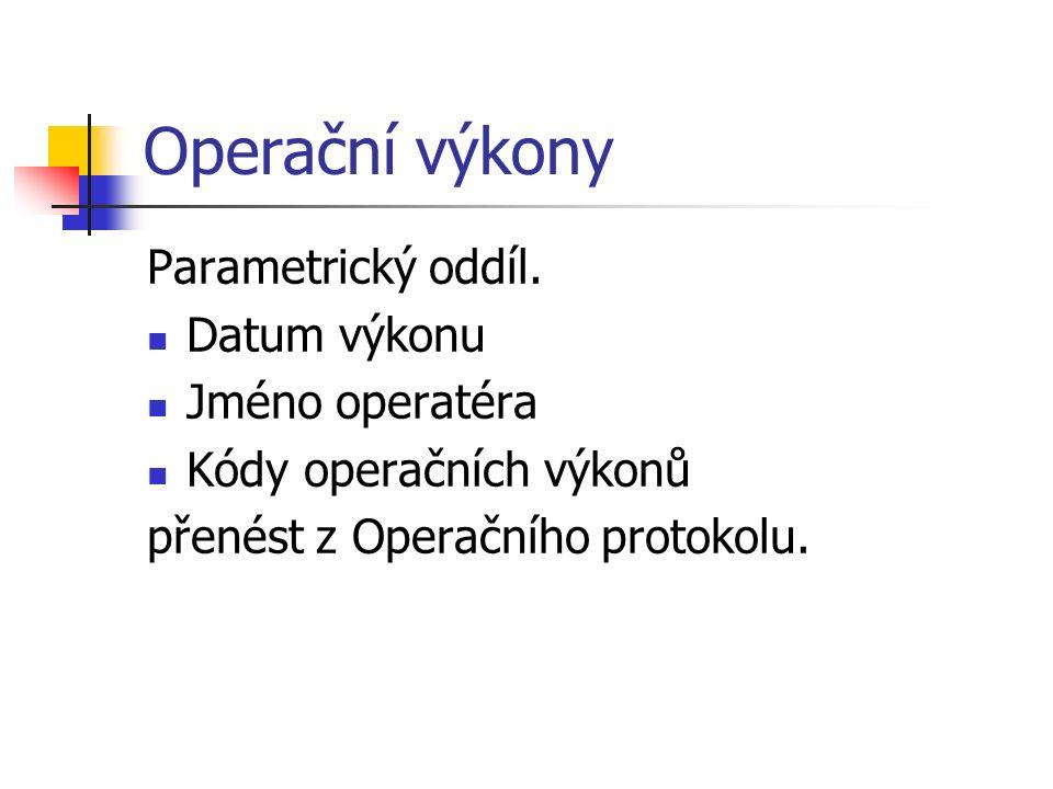 Operační výkony Parametrický oddíl.