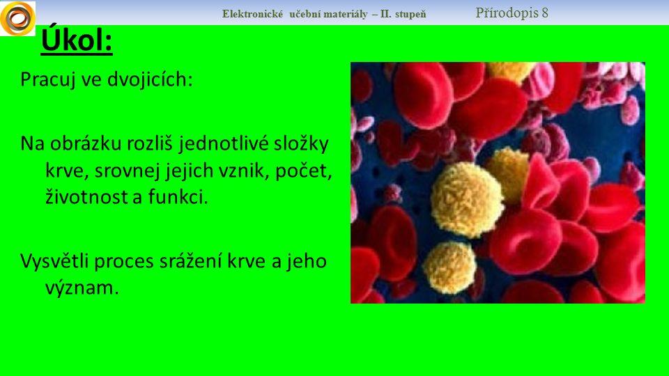 Elektronické učební materiály – II. stupeň Přírodopis 8 Krevní skupiny: