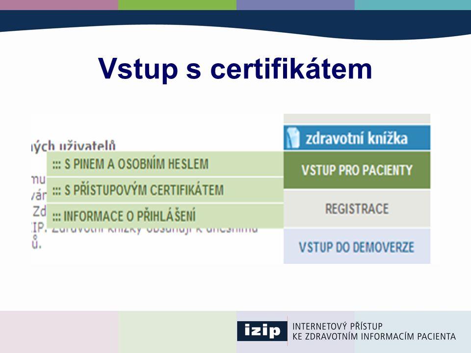 Vstup s certifikátem