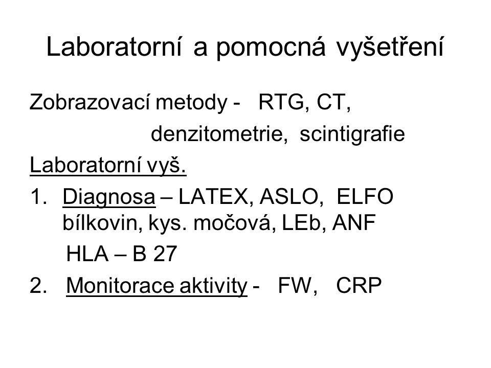 Laboratorní a pomocná vyšetření Zobrazovací metody - RTG, CT, denzitometrie, scintigrafie Laboratorní vyš.