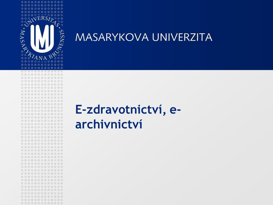 E-zdravotnictví, e- archivnictví
