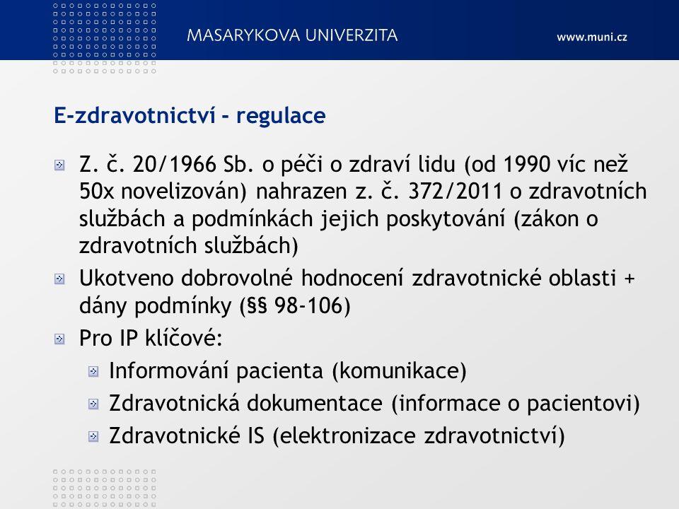 E-zdravotnictví - regulace Z.č. 20/1966 Sb.