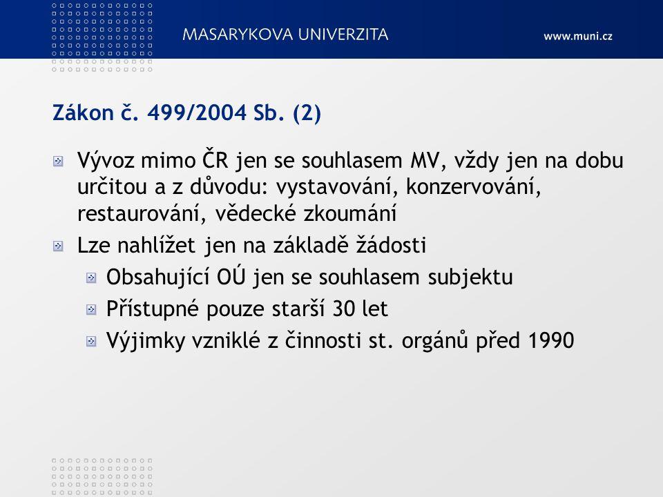 Zákon č.499/2004 Sb.