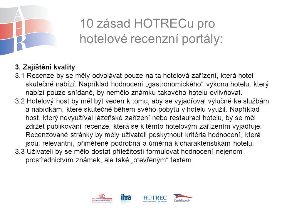 10 zásad HOTRECu pro hotelové recenzní portály: 3.