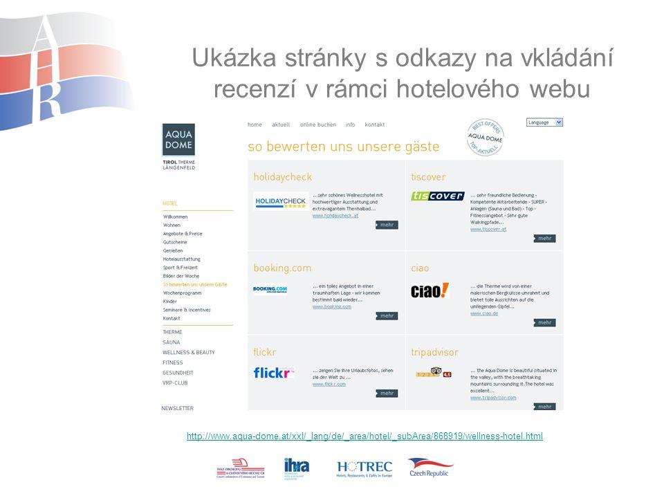 Ukázka stránky s odkazy na vkládání recenzí v rámci hotelového webu http://www.aqua-dome.at/xxl/_lang/de/_area/hotel/_subArea/868919/wellness-hotel.html